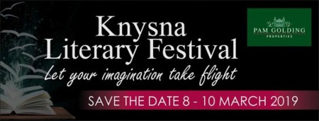 8 - 10 March 2019 Knysna Literary Festival